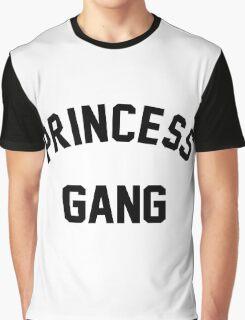 Princess Gang Quote Graphic T-Shirt