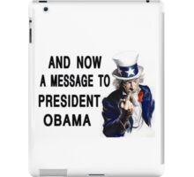 Obama message iPad Case/Skin