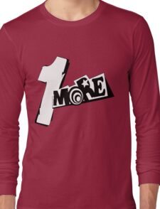 Persona 5 1 More! Long Sleeve T-Shirt