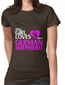 German Shepherd - This Girl Loves Her German Shepherd Womens Fitted T-Shirt