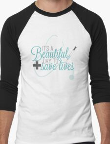 Greys Anatomy Beautiful Day - It's A beautiful Day To Save Lives  Men's Baseball ¾ T-Shirt