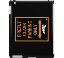 FIREFLY PARKING ONLY iPad Case/Skin