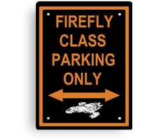 FIREFLY PARKING ONLY Canvas Print