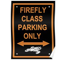 FIREFLY PARKING ONLY Poster