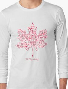 THE TRAGICALLY HIP - typography edition red summer tour 2016  Long Sleeve T-Shirt