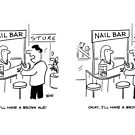 What to drink at a Nail-Bar by Nigel Sutherland
