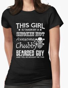 Awesome Chubby Bearded Guy and Yes He Bought Me Womens Fitted T-Shirt