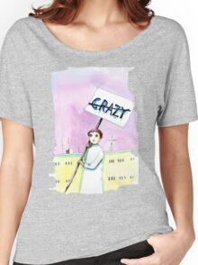 Not Crazy Women's Relaxed Fit T-Shirt