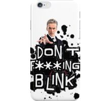 don't effing blink iPhone Case/Skin
