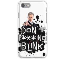 don't effing blink iPhone Case/Skin