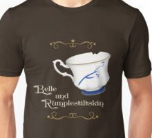 Belle and Rumplestiltskin's cup Unisex T-Shirt