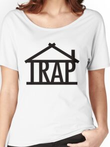 Trap house Women's Relaxed Fit T-Shirt