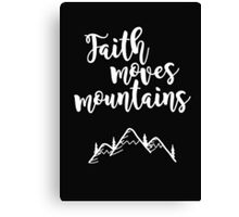 Faith Quote Canvas Print