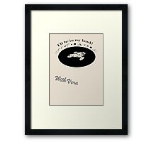 Be in my bunk with Vera Framed Print