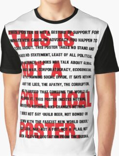 this is not a political t-shirt Graphic T-Shirt