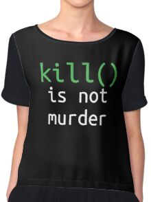 Funny geek quote: kill is not murder Chiffon Top