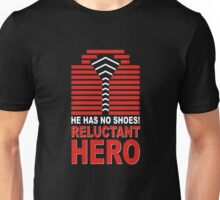 Reluctant Hero Unisex T-Shirt