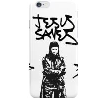 + Jesus Saves + iPhone Case/Skin