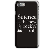 Science is the new rock 'n' roll iPhone Case/Skin