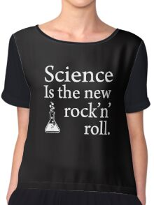 Science is the new rock 'n' roll Chiffon Top