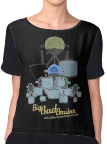 Big Bad Brains Chiffon Top