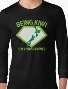 Being KIWI is my Superpower Long Sleeve T-Shirt