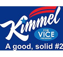 kimmel for vice president Photographic Print