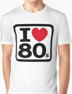 I love the 80's (eighties) Graphic T-Shirt