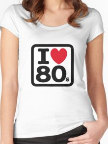 I love the 80's (eighties) Women's Fitted Scoop T-Shirt