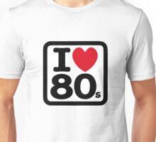 I love the 80's (eighties) Unisex T-Shirt