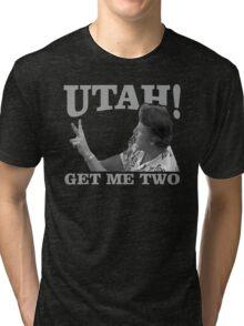 utah get me two Tri-blend T-Shirt