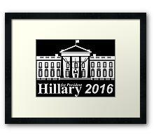 Hillary 2016 Framed Print