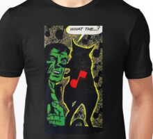 What The...? Unisex T-Shirt