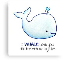 Whale - Words of Life Canvas Print