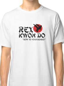 Rex Kwon Do - Bow to your sensei Classic T-Shirt
