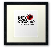 Rex Kwon Do - Bow to your sensei Framed Print