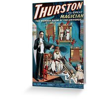 Performing Arts Posters Thurston the great magician the wonder show of the universe 1630 Greeting Card