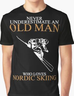 Never Underestimate An Old Man With A Nordic Skiing Graphic T-Shirt