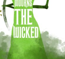 No one mourns the wicked Sticker