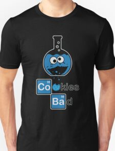 Cookies Bad Unisex T-Shirt