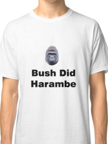 Bush Did Harambe Classic T-Shirt