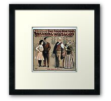 Performing Arts Posters Percy G Williams presents The four Mortons breaking into society a musical farce in three acts 0025 Framed Print