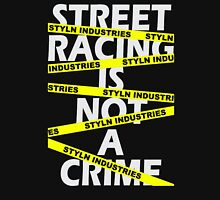 Two Rules for Street Racing Street Outlaws Unisex T-Shirt