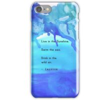 Live in the Sunshine. iPhone Case/Skin
