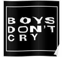 BOYS DONT CRY MERCH  Poster