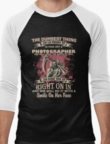 You Can Possibly Do Is Piss Off A Photographer T-shirts Men's Baseball ¾ T-Shirt