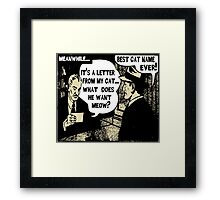 Funny Cartoon- What Does He Want Meow? Gold Framed Print