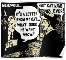 Funny Cartoon- What Does He Want Meow? Gold Poster