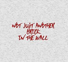 Not just another brick in the wall by 60nine
