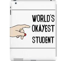 Funny College Text Worlds Okeyest Student iPad Case/Skin